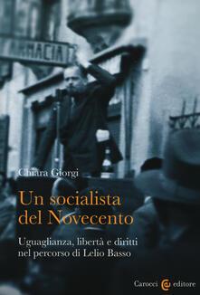 Listadelpopolo.it Un socialista del Novecento. Uguaglianza, libertà e diritti nel percorso di Lelio Basso Image