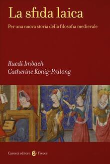 Nicocaradonna.it La sfida laica. Per una nuova storia della filosofia medievale Image