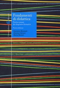 Libro Fondamenti di didattica. Teoria e prassi dei dispositivi formativi Giovanni Bonaiuti Antonio Calvani Maria Ranieri
