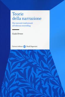 Fondazionesergioperlamusica.it Teorie della narrazione. Dai racconti tradizionali all'odierno «storytelling» Image