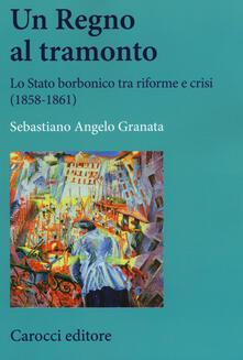 Secchiarapita.it Un Regno al tramonto. Lo stato borbonico tra riforme e crisi (1858-1861) Image