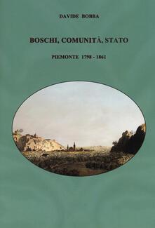 Librisulladiversita.it Boschi, comunità, stato. Piemonte 1798-1861 Image