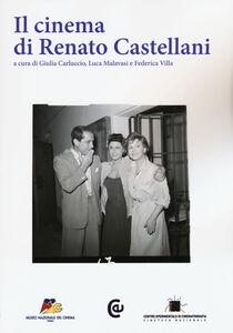 Foto Cover di Il cinema di Renato Castellani, Libro di  edito da Carocci