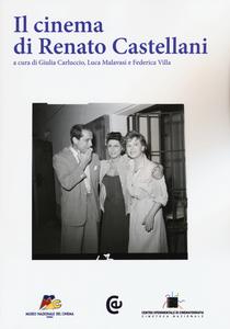 Libro Il cinema di Renato Castellani