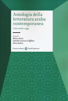Radiospeed.it Antologia della letteratura araba contemporanea. Da «nahada» a oggi. Ediz. italiana e araba Image