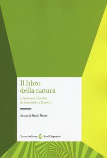 Il libro della natura. Vol. 1: Scienze e filosofia da Copernico a Darwin..pdf
