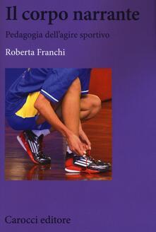 Luciocorsi.it Il corpo narrante. Pedagogia dell'agire sportivo Image