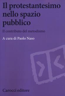 Antondemarirreguera.es Il protestantesimo nello spazio pubblico. Il contributo del metodismo Image