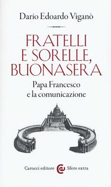 Ristorantezintonio.it Fratelli e sorelle, buonasera. Papa Francesco e la comunicazione Image