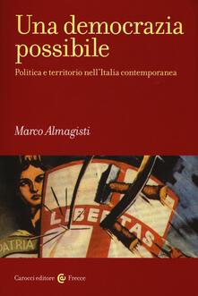 Winniearcher.com Una democrazia possibile. Politica e territorio nell'Italia contemporanea Image