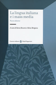 Libro La lingua italiana e i mass media