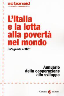 Ipabsantonioabatetrino.it L' Italia e la lotta alla povertà nel mondo. Un'agenda a 360°. Annuario della cooperazione allo sviluppo Image
