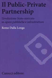Listadelpopolo.it Il public-private partnership. L'evoluzione Stato-mercato in opere pubbliche e infrastrutture Image