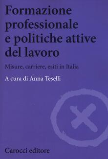 Radiospeed.it Formazione professionale e politiche attive del lavoro. Misure, carriere, esiti in Italia Image