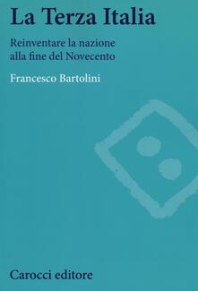Radiospeed.it La terza Italia. Reinventare la nazione alla fine del Novecento Image