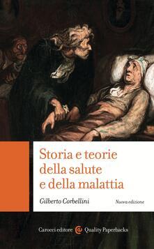 Storia e teorie della salute e della malattia - Gilberto Corbellini - ebook