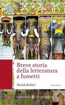 Breve storia della letteratura a fumetti - Daniele Barbieri - ebook