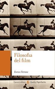 Filosofia del film - Enrico Terrone - ebook
