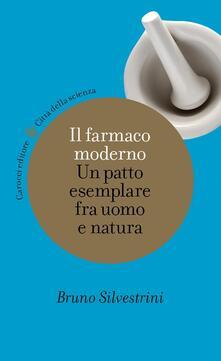Il farmaco moderno. Un patto esemplare fra uomo e natura - Bruno Silvestrini - ebook