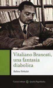 Libro Vitaliano Brancati, una fantasia diabolica Sabine Verhulst