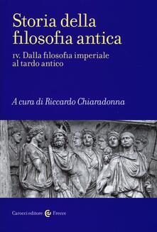 Grandtoureventi.it Storia della filosofia antica. Vol. 4: Dalla filosofia imperiale al tardo antico. Image
