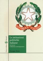 Le istituzioni politiche italiane. Da Cavour al dibattito contemporaneo