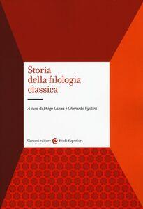 Libro Storia della filologia classica