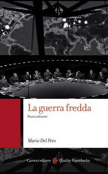 La guerra fredda - Mario Del Pero - ebook