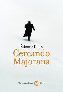 Cercando Majorana - G. C. Brioschi,Étienne Klein - ebook