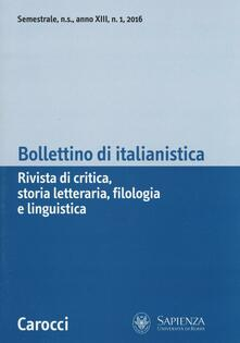 Letterarioprimopiano.it Bollettino di Italianistica (2016). Vol. 1 Image