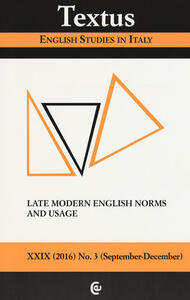 Textus. English studies in Italy (2016). Vol. 3: Late modern English norms and usage.