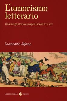 L umorismo letterario. Una lunga storia europea (secoli XIV-XX).pdf