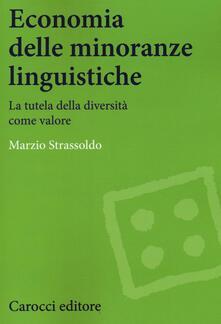 Camfeed.it Economia delle minoranze linguistiche. La tutela delle diversità come valore Image