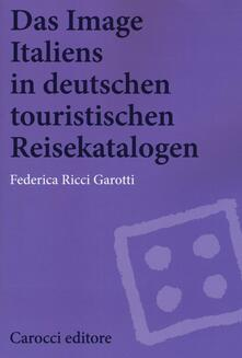 Antondemarirreguera.es Das image Italiens in deutschen touristischen reisekatalogen Image