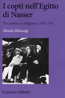Antondemarirreguera.es I copti nell'Egitto di Nasser. Tra politica e religione (1952-70) Image