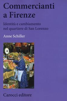 Commercianti a Firenze. Identità e cambiamento nel quartiere di San Lorenzo.pdf