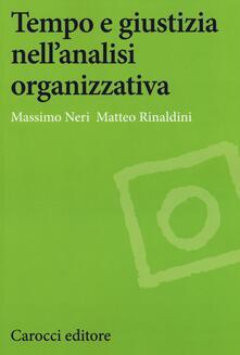 Parcoarenas.it Tempo e giustizia nell'analisi organizzativa Image