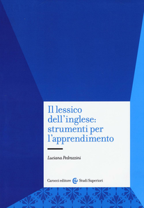 Libro Il lessico dell'inglese: strumenti per l'apprendimento Luciana Pedrazzini