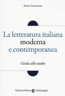 Camfeed.it La letteratura italiana moderna e contemporanea. Guida allo studio Image