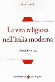 Criticalwinenotav.it La vita religiosa nell'Italia moderna. Secoli XV-XVIII Image