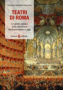 Lpgcsostenible.es Teatri a Roma. Lo spazio scenico nella città eterna dal Rinascimento a oggi Image
