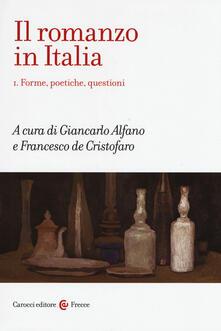 Camfeed.it Il romanzo in Italia. Vol. 1: Forme, poetiche, questioni. Image