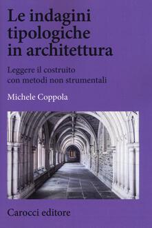Mercatinidinataletorino.it Le indagini tipologiche in architettura. Leggere il costruito con metodi non strumentali Image