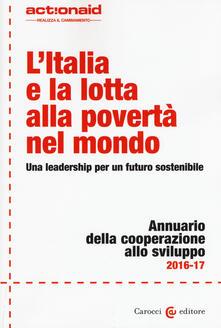 Filippodegasperi.it L' Italia e la lotta alla povertà nel mondo. Una leadership per un futuro sostenibile. Annuario della cooperazione allo svilupp Image