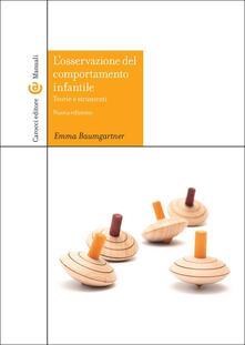 L osservazione del comportamento infantile. Teorie e strumenti. Con CD-ROM.pdf