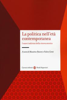 Antondemarirreguera.es La politica nell'età contemporanea. I nuovi indirizzi della ricerca storica Image