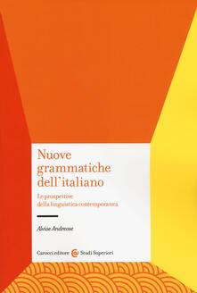 Winniearcher.com Nuove grammatiche dell'italiano. Le prospettive della linguistica contemporanea Image