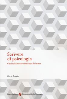 Scrivere di psicologia. Guida alla stesura della tesi di laurea.pdf