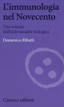 L immunologia nel Novecento. Una scienza dellindividualità biologica.pdf