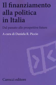 Radiosenisenews.it Il finanziamento alla politica in Italia. Dal passato alle prospettive future Image